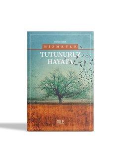 Semerkand Aile Yayınları Hizmetle Tutunuruz Hayata | Rabia Suluk