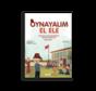 Oynayalım El Ele I Osmanlı'dan Günümüze Çocuk Oyunları