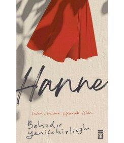Hanne I İnsan insana sığınmak ister