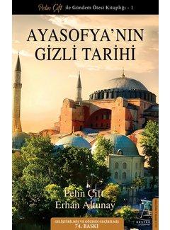 Destek Yayınları Ayasofya'nın Gizli Tarihi I Güncellenmiş Baskı