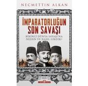 Timaş Yayınları İmparatorluğun Son Savaşı