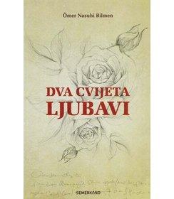 Kitap Dva Cvijeta Ljubavi I  Bosanski jezik