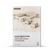 Nizamiye Akademi Yayınları Allah Resulünün Gençleri Eğitim Yöntemleri