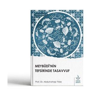 Nizamiye Akademi Yayınları Meybüdinin Tefsirinde Tasavvuf
