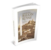 Mostar Yayınları Osmanlı'nın Balkan Rüyası