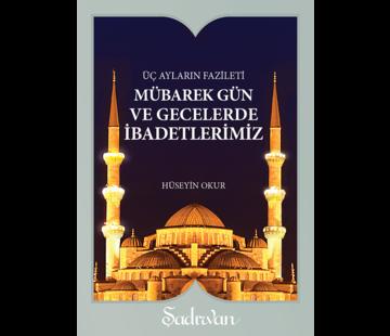 Şadırvan Yayınları Mübarek Gün ve Gecelerde İbadetlerimiz