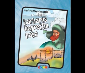 Semerkand Çocuk Yayınları Barbaros Hayrettin Paşa