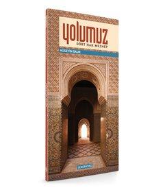 Yolumuz ''Dört Hak Mezhep''