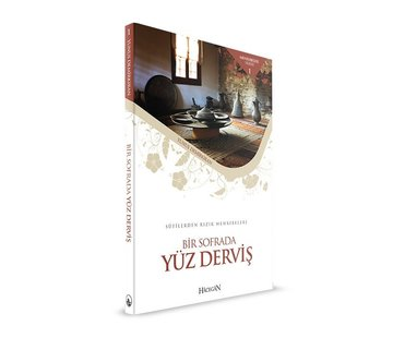 Hacegan Yayınları Bir Sofrada Yüz Derviş