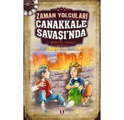 Timaş Yayınları Zaman Yolcuları Çanakkale Savaşı'nda