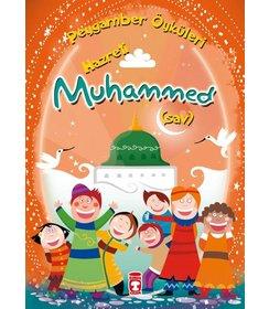 Hazreti Muhammed (sav) – Peygamber Öyküleri