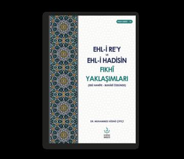 Nizamiye Akademi Yayınları EHLİ REY VE EHLİ HADİSİN FIKHİ YAKLAŞIMLARI