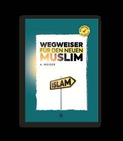 Wegweiser Für Den Neuen Muslim
