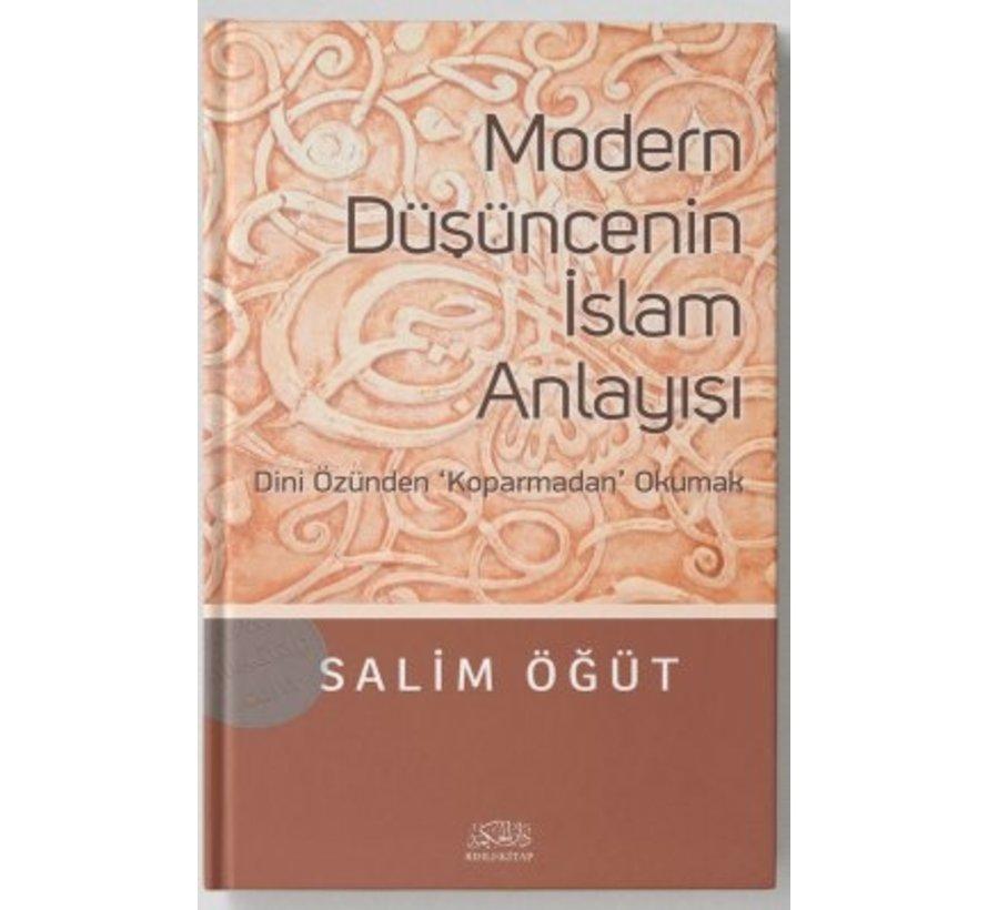 Modern Düşüncenin İslam Anlayışı | Dini Özünden 'Koparmadan' Okumak