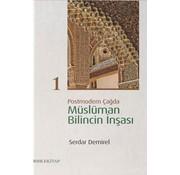 Rıhle Yayınları Postmodern Çağda Müslüman Bilincin İnşası 1
