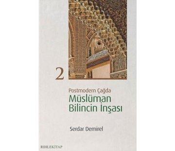 Rıhle Yayınları Postmodern Çağda Müslüman Bilincin İnşası 2
