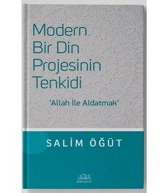 Modern Bir Din Projesinin Tenkidi   Allah ile Aldatmak