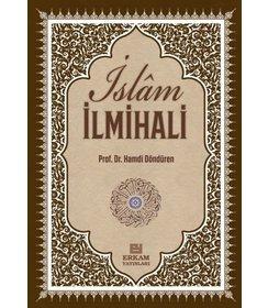 Delilleriyle İslam İlmihali