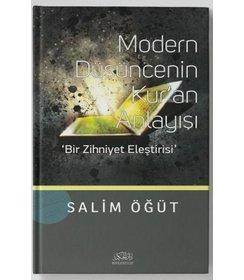Modern Düşüncenin Kur'an Anlayışı   Bir Zihniyet Eleştirisi