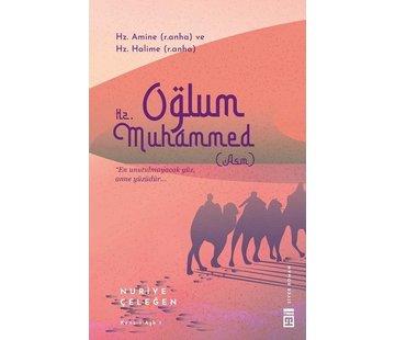 Timaş Yayınları Oğlum Hz. Muhammed (asm)