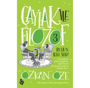Uğurböceği Yayınları Çaylak ile Filozof 3 / Ruhun Irkı Yok!