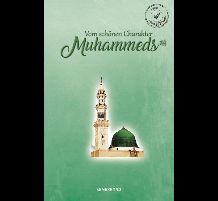 Vom Schönen Charakter Muhammeds (Sallallahu Aleyhi We Sellem)