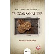 Siyer Yayınları Asr-ı Saadet'te Ticaret ve Tüccar Sahabiler