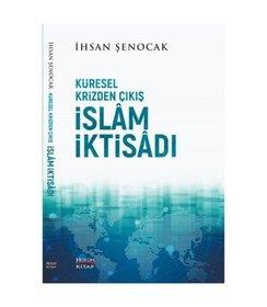 Küresel Krizden Çıkış İslam İktisadı