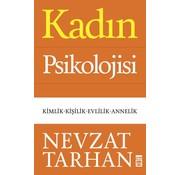 Timaş Yayınları Kadın Psikolojisi  I  Kimlik - Kişilik - Evlilik - Annelik