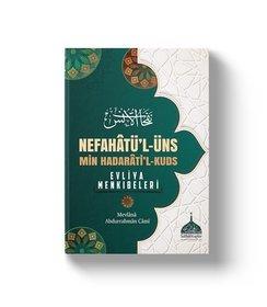Nefahatül Üns - Evliya Menkıbeleri - Molla Abdurrahman Cami