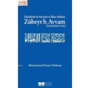 Siyer Yayınları Efendimiz'in Havarisi ve İhlas Abidesi Zübeyr b. Avvam (r.a.)