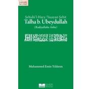 Siyer Yayınları Talha B.Ubeydullah; Şehidü'l Hayy/Yaşayan Şehit