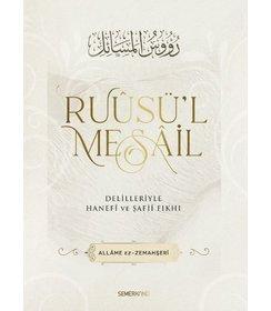 Ruusü'l Mesail - Delilleriyle Hanefi ve Şafii Fıkhı