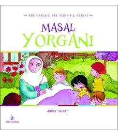 Masal Yorganı | Ahmet Murat