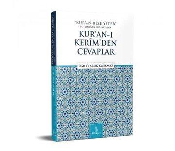 Dirayet Yayınları Kur'an Bize Yeter Söyleminin İddialarına Kur'an'ı Kerim'den Cevaplar
