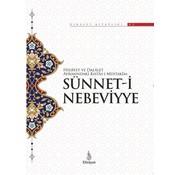 Dirayet Yayınları Hidayet ve Delalet Ayrımındaki Kıstas-ı Müstakim: Sünnet-i Nebeviyye