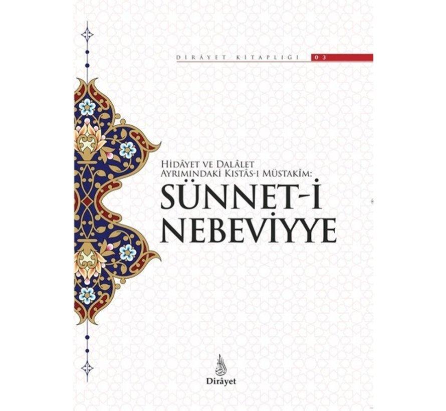 Hidayet ve Delalet Ayrımındaki Kıstas-ı Müstakim: Sünnet-i Nebeviyye