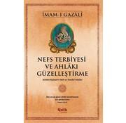 Çelik Yayınları Nefs Terbiyesi ve Ahlâkı Güzelleştirme