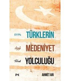 Türklerin Medeniyet Yolculuğu