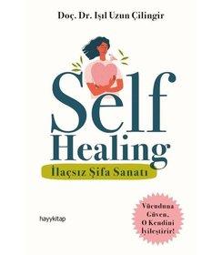 Self Healing İlaçsız Şifa Sanatı
