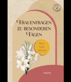 Frauenfragen zu besonderen Tagen (Hayd, Nifas, Istihade) 2. Auflage