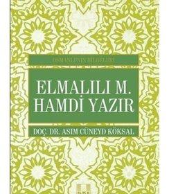 Elmalılı M. Hamdi Yazır/Osmanlının Bilgeleri