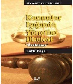 Kanunlar Işığında Yönetim İlkeleri Asafname