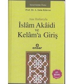 Ana Hatlarıyla İslam Akaidi ve Kelama Giriş