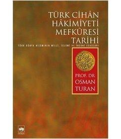 Türk Cihan Hakimiyeti Mefküresi Tarihi