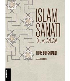 İslam Sanatı: Dil ve Anlam