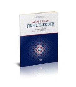 İmam-ı Azam Fıkhul-Ekber Arapça-Türkçe