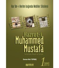 Hz. Muhammed Mustafa -1 | Mekke Devri