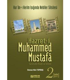 Hz. Muhammed Mustafa -2 | Medine Devri