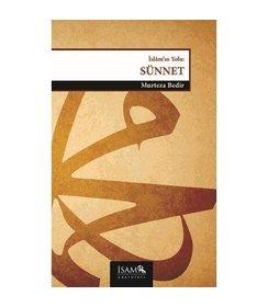 Sünnet - Hz. Peygamber'in Evrensel Mesajı islamın yolu